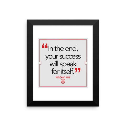 """In the end"" Quote Poster"
