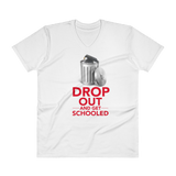 Drop Out and Get Schooled