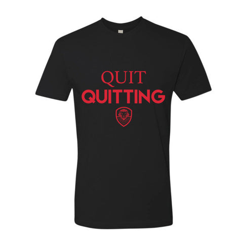 Quit Quitting - Red Crew Neck