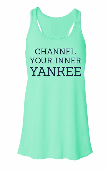 Yankee South Channel Your Inner Yankee Tank Top - Yankee South