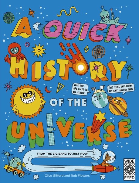 QUICK HISTORY OF THE UNIVERSE