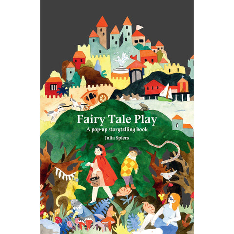 Fairy Tale Play: A Pop-Up Storytelling Book