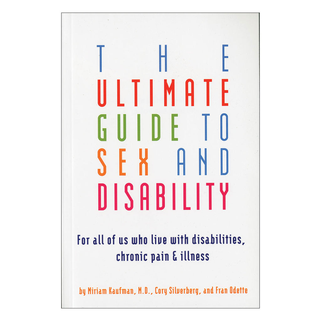 ULTIMATE GUIDE TO SEX & DISABILITY