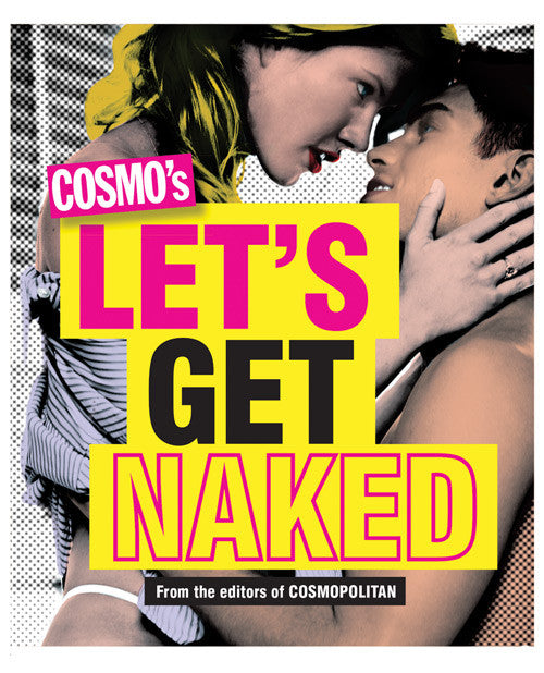 Cosmos's Let's Get Naked - 501 Ridiculously Hot Sex Moves