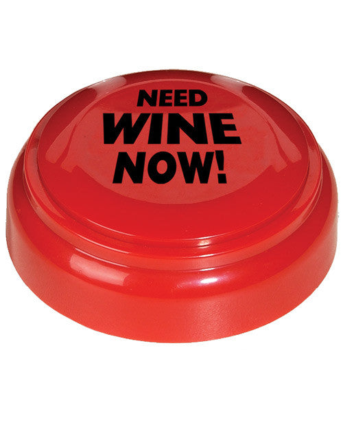Need Wine Now Panic Button