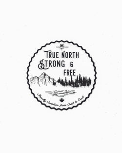 True North Strong and Free Sticker - Sticker - Wolfe Co. Apparel and Goods