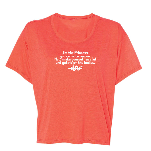Funny I'm The Princess You Came To Rescue Quote Women's Flowy Boxy Tee