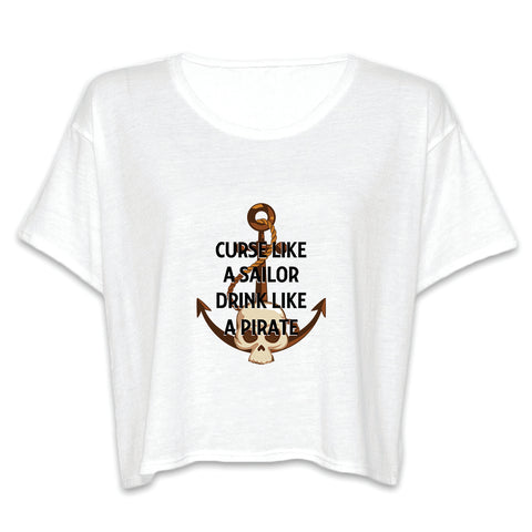 """Curse Like A Sailor, Drink Like A Pirate"" Funny Quote Women's Flowy Boxy Tee"