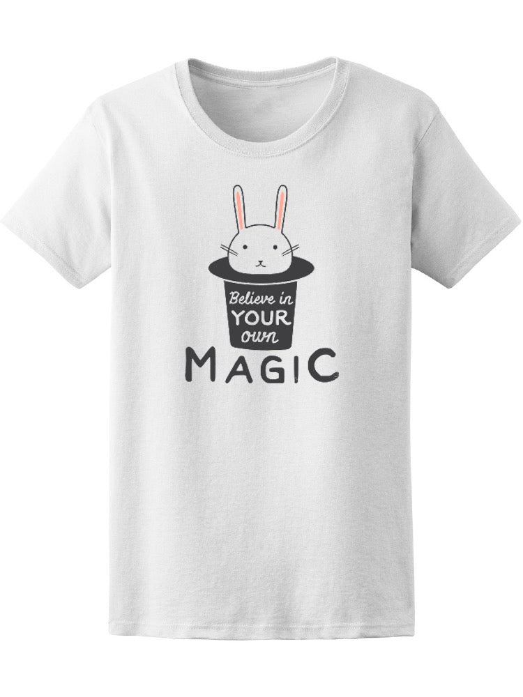 Believe In Your Own Magic Bunny Tee Women's -Image by Shutterstock