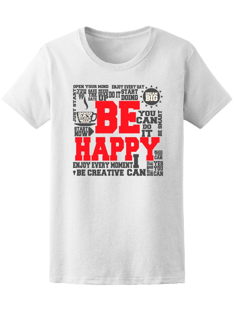Be Happy You Can Motivational Tee Men's -Image by Shutterstock