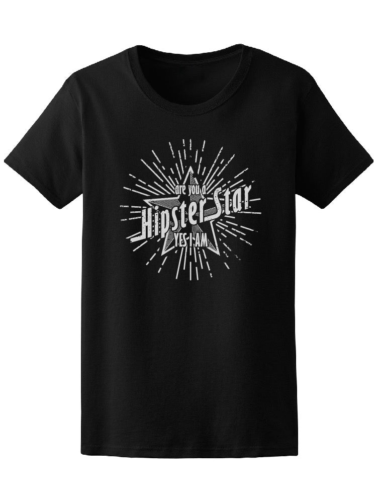 Are You Hipster Star Graphic Tee Women's -Image by Shutterstock