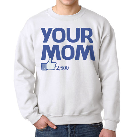 Humor Your Mom Men's White Sweatshirt