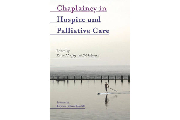 Book Review: Chaplaincy in Hospice and Palliative Care