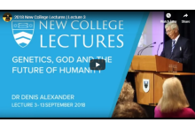 Lecture Three - Genetic Engineering: Faith and the Future of Humanity