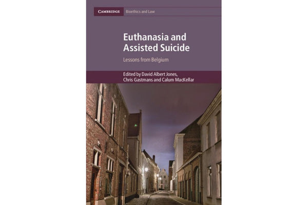 Book Review: Legal Euthanasia: 15 Years On