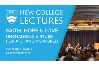 2019 New College Lectures - Lecture One: Faith