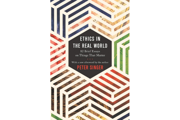 Book Review: Ethics in the Real World by Peter Singer