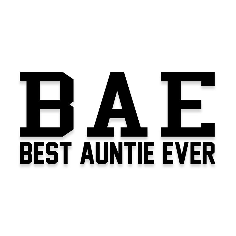 BAE Best Auntie Ever Aunt Decal Sticker