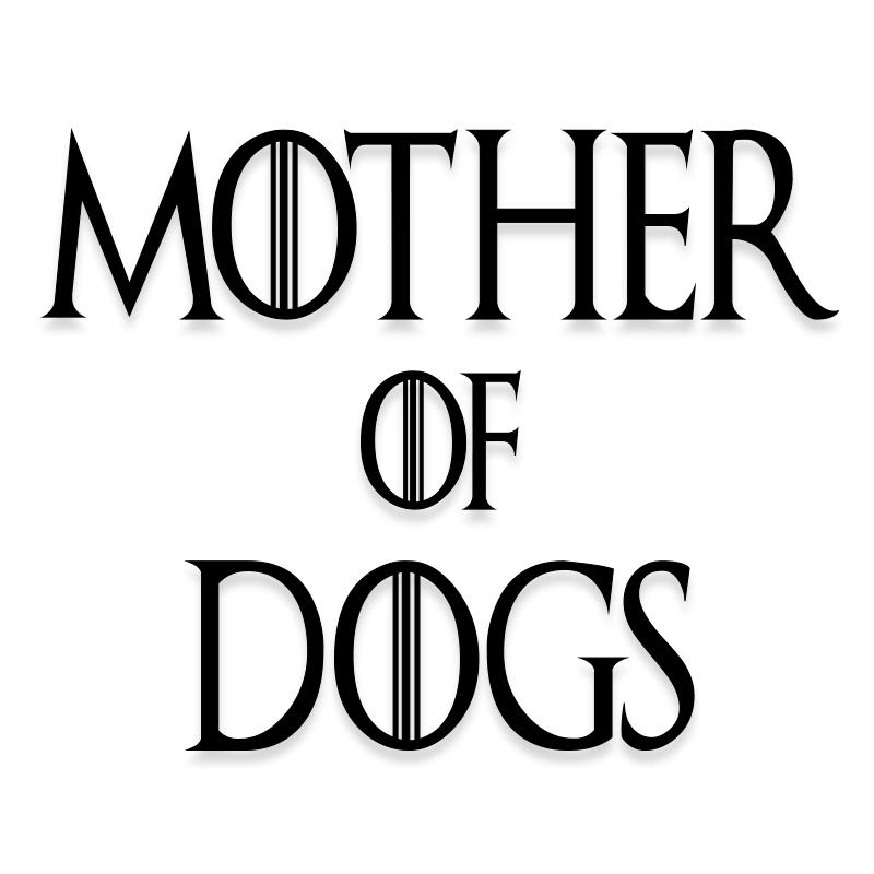 Mother of Dogs Vinyl Decal