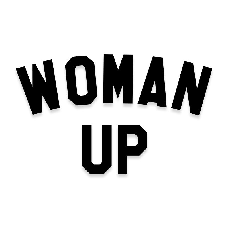 Woman Up Feminist Vinyl Decal