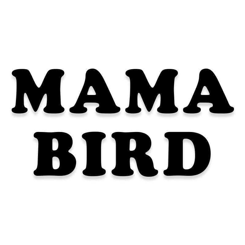 Mama Bird Mother Decal Sticker