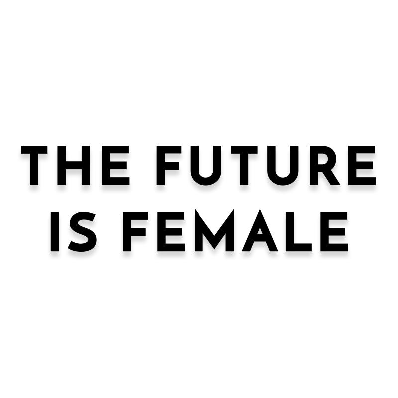 The Future is Female Decal Sticker