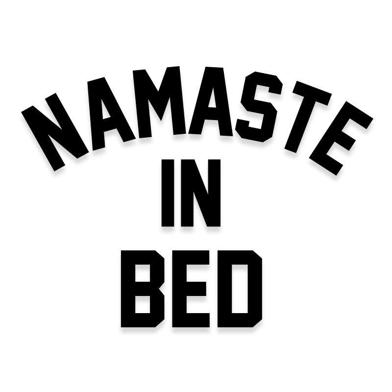 Namaste in Bed Yoga Decal Sticker