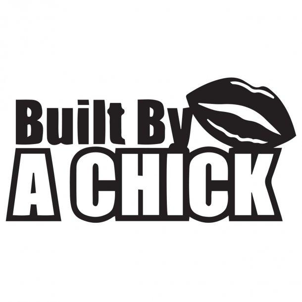 Built By A Chick Decal Sticker