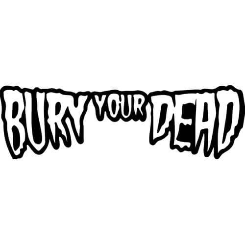 Bury Your Dead Band Decal