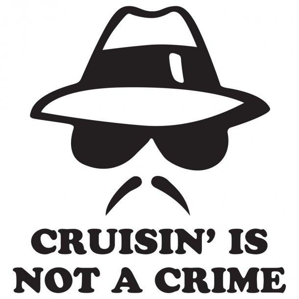 Crusin Is Not A Crime 2 Decal Sticker