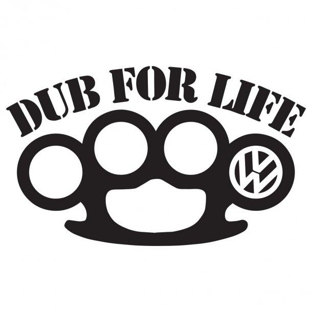 Dub For Life Decal Sticker