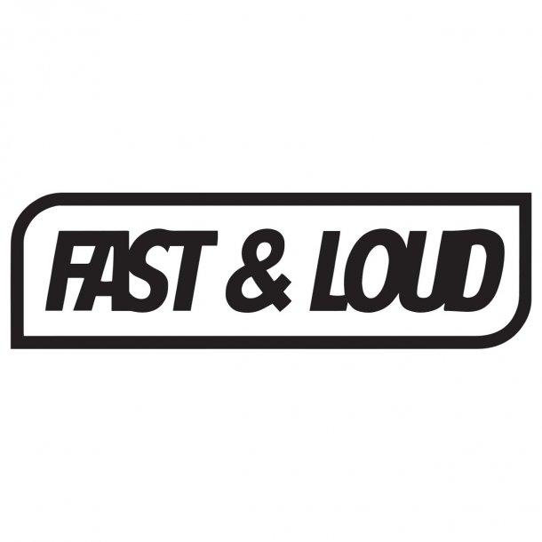 Fast And Loud Decal Sticker