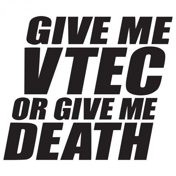 Give Me Vtec Or Give With Death Decal Sticker