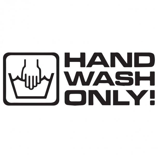 Hand Wash Only 1 Decal Sticker
