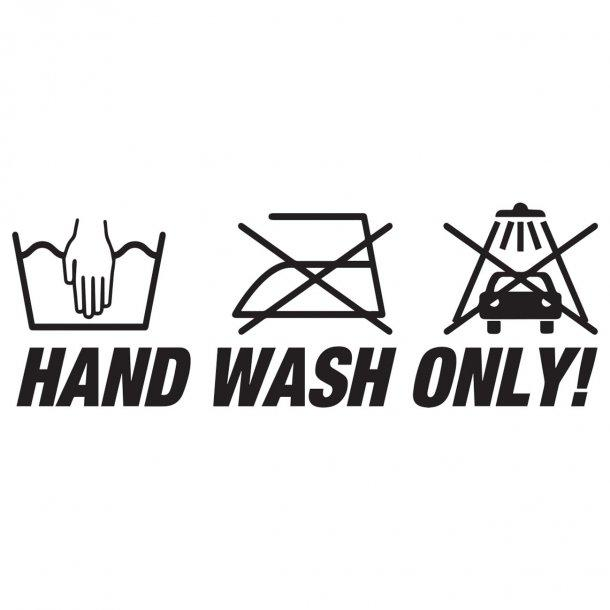 Hand Wash Only 2 Decal Sticker