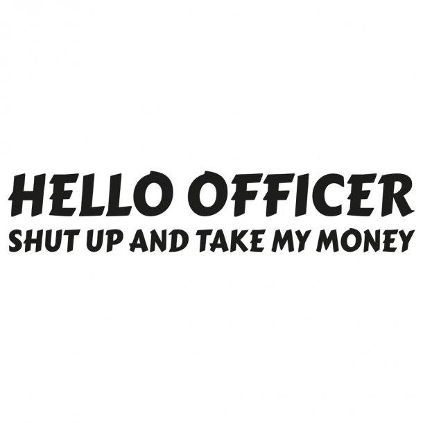 Hello OfficerDecal Sticker