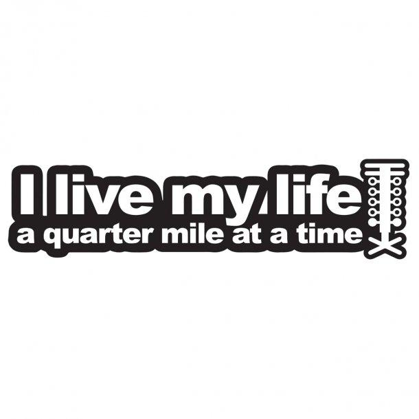 I Live My LifeDecal Sticker