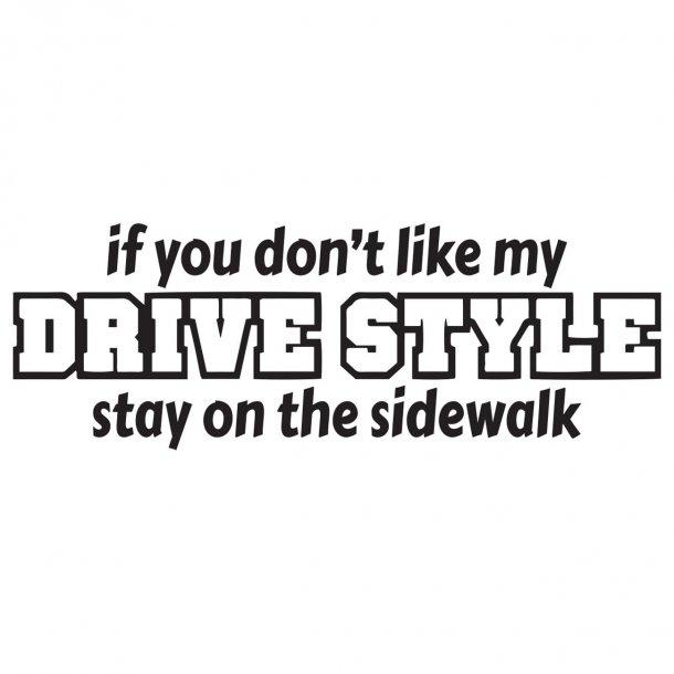 If You Dont Link My DrivestyleDecal Sticker