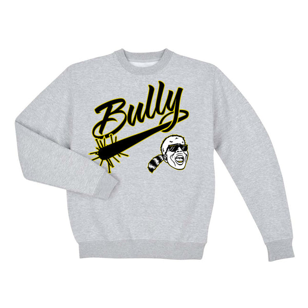 Bully Sweatshirt
