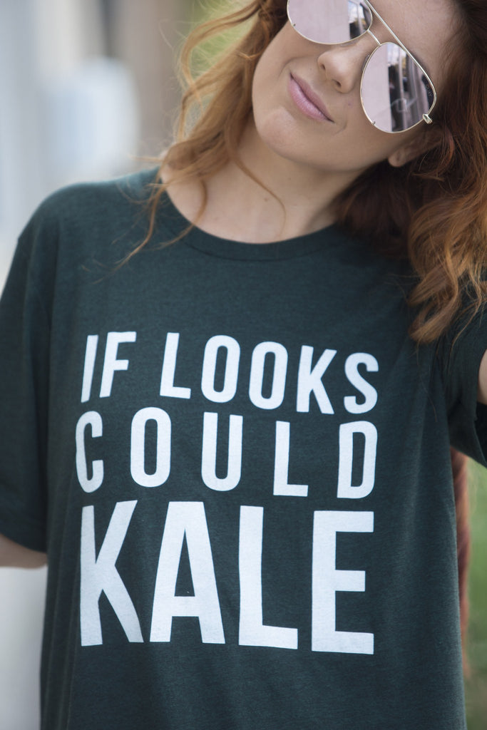 If Looks Could Kale Graphic Tee Tops- Tristin