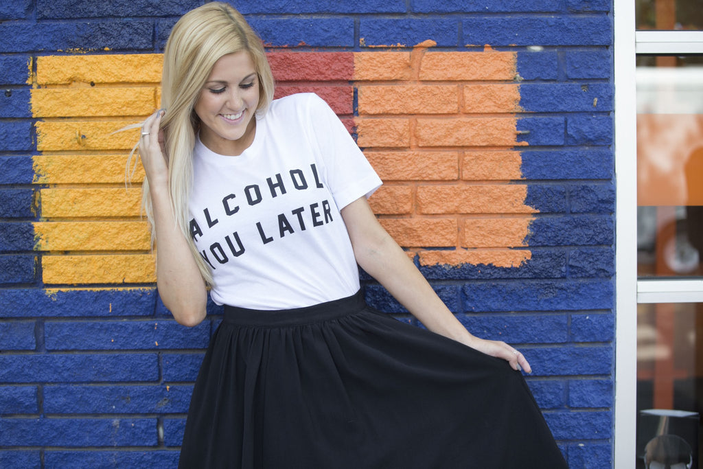 Friday + Saturday Alcohol You Later Graphic Tee Tops- Tristin