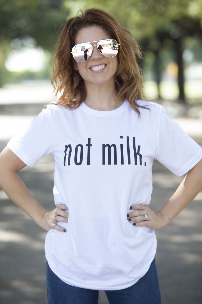 Not Milk Graphic Tee Tops- Tristin