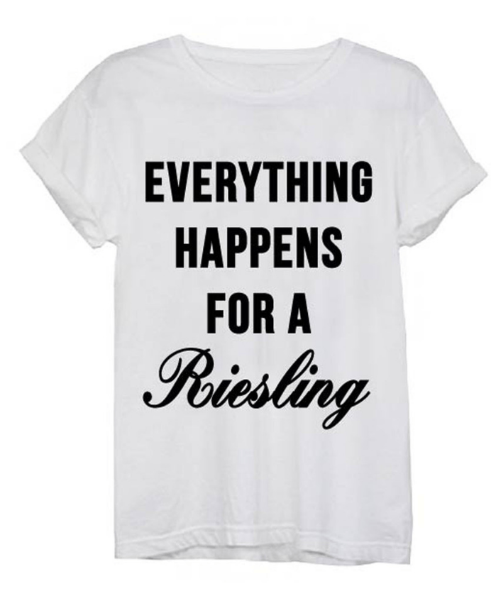 Everything Happens for a Riesling Tee Tops- Tristin