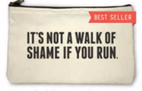 Walk of Shame Zipper Pouch - Pre Order 12/5 Ship Accessories- Tristin