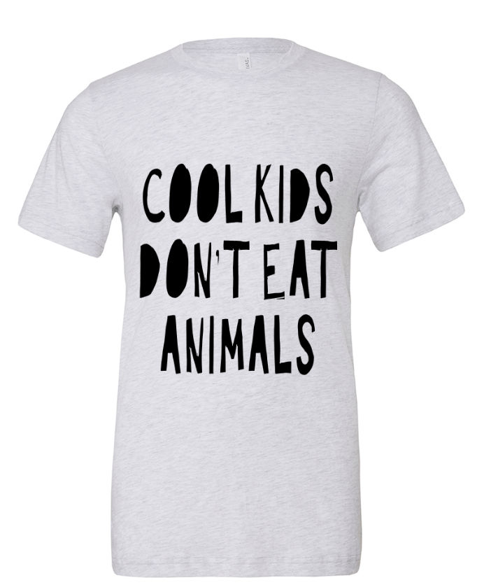 Tristin Original Cool Kids Don't Eat Animals Unisex Tee Tops- Tristin
