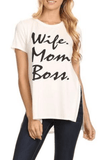 Wife, Mom, Boss Graphic Tee