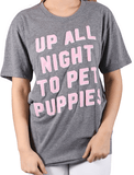 Friday + Saturday Up All Night to Pet Puppies Graphic Tee Tops- Tristin