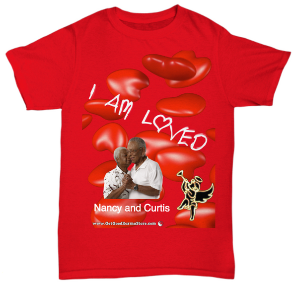 "Copy of Photo Tribute Shirt ""I Am Loved"""