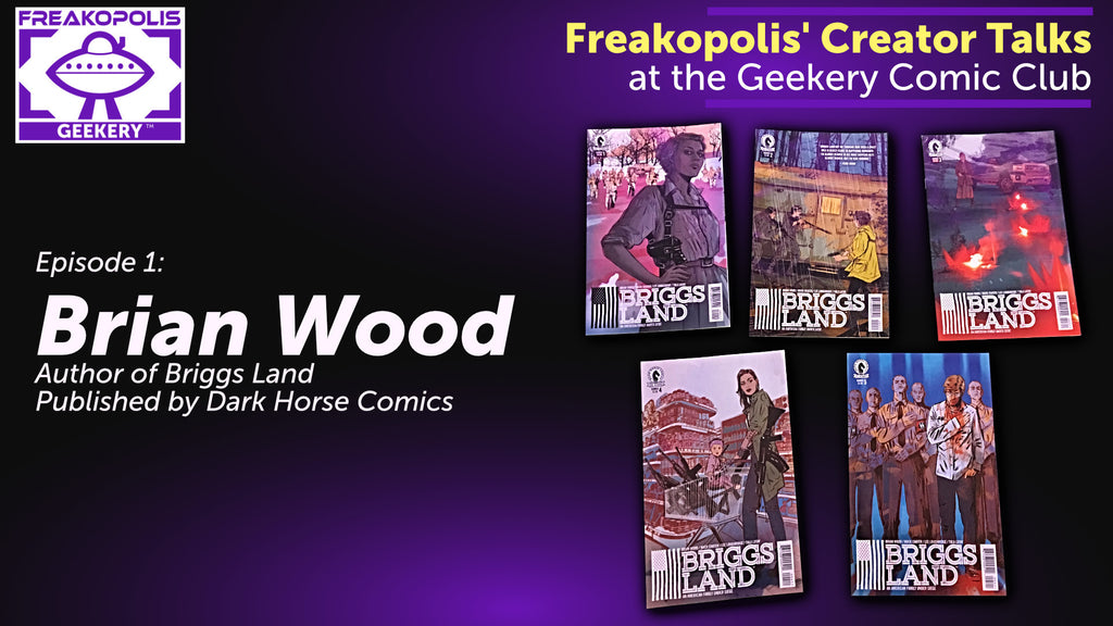 Creator Talk - Brian Wood Discusses Briggs Land