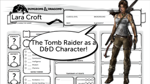 Building the Tomb Raider as a D&D 5e Character